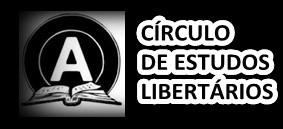 CIRCULO DE ESTUDOS LIBERTÁRIOS